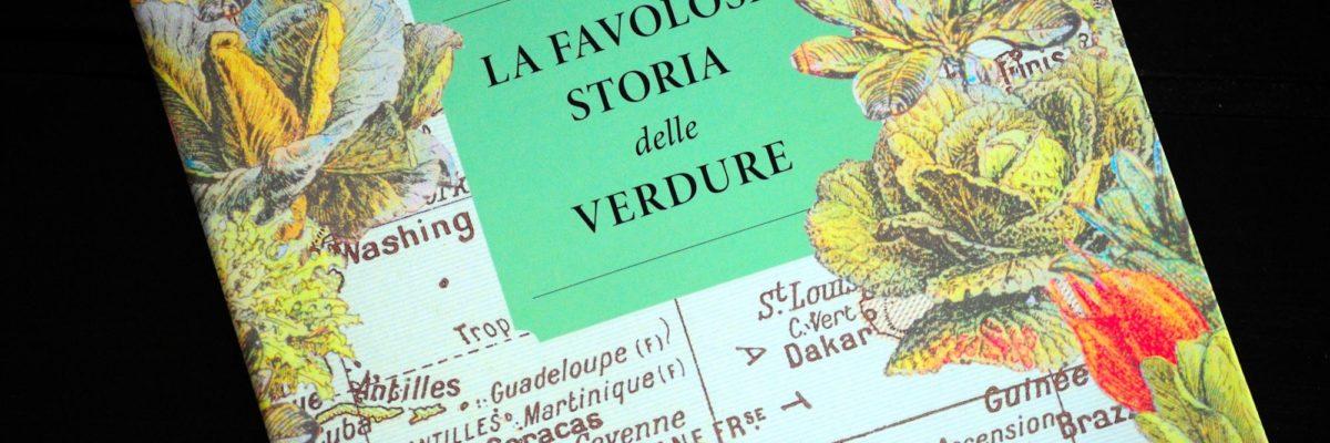 Libri nel piatto: La favolosa storia delle verdure